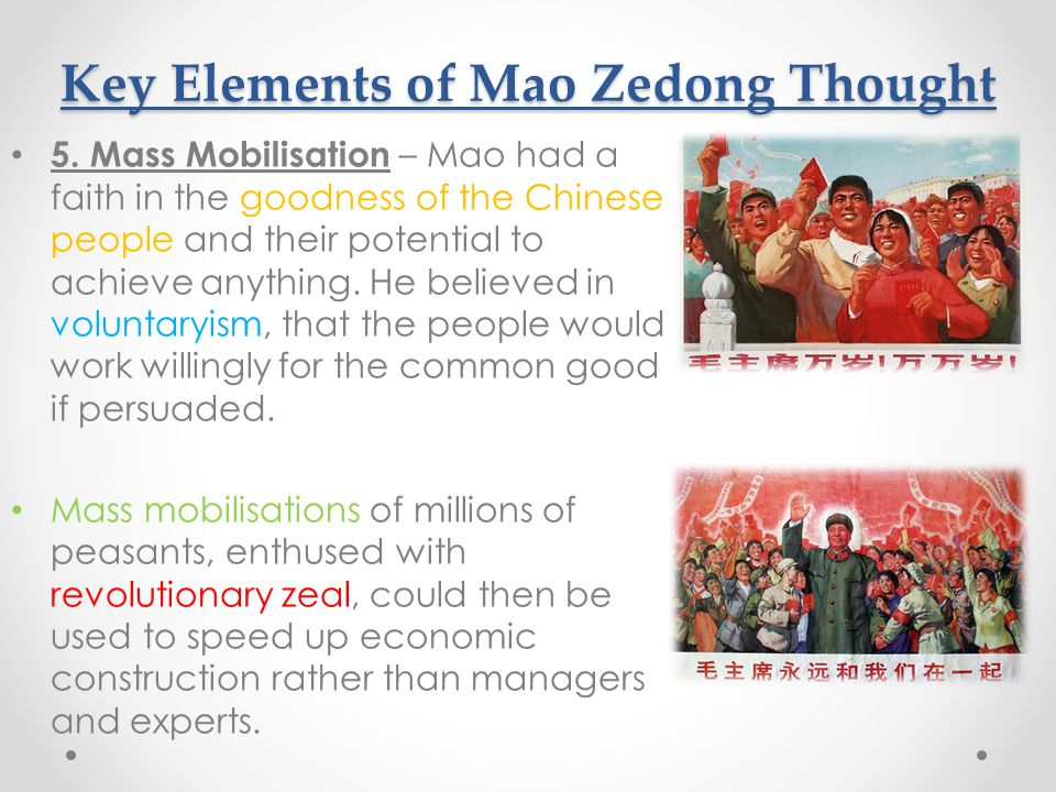 Key Elements of Mao Zedong Thought 5.