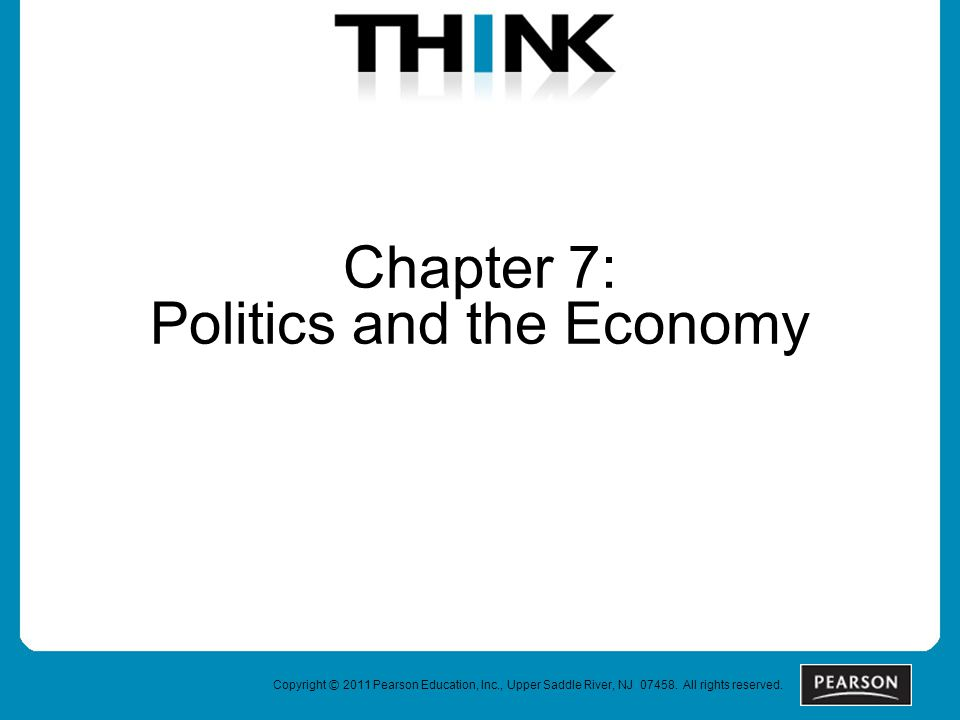 Chapter 7: Politics and the Economy