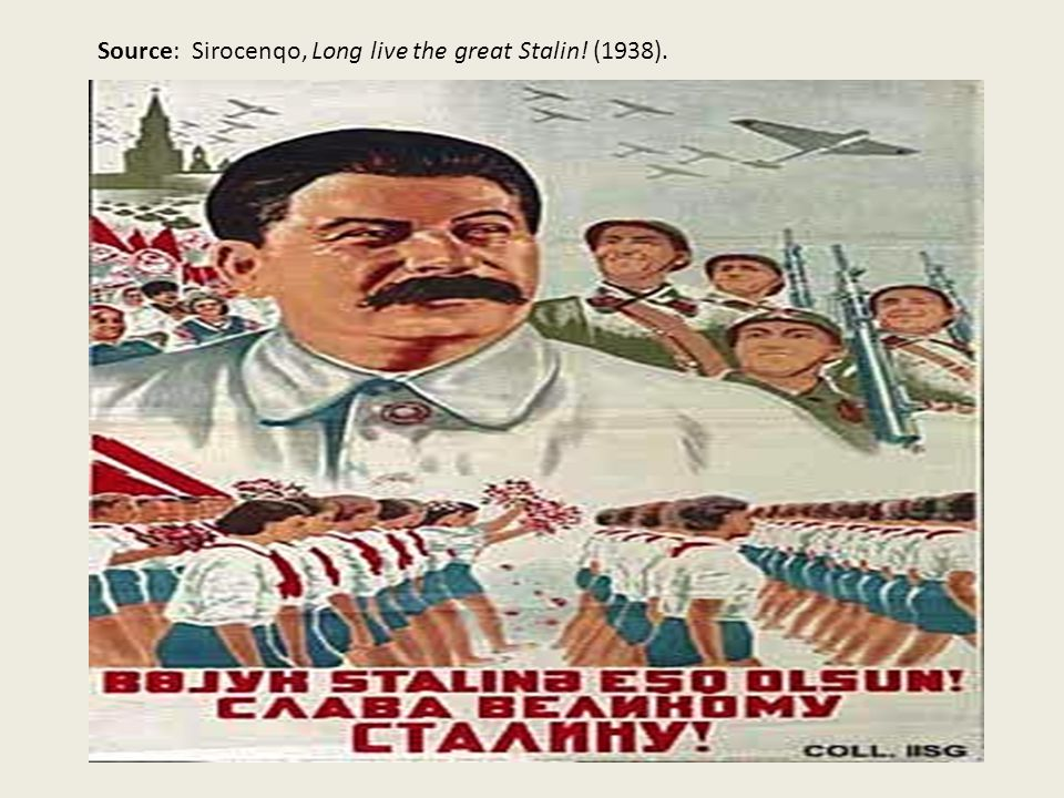 Source: Sirocenqo, Long live the great Stalin! (1938).