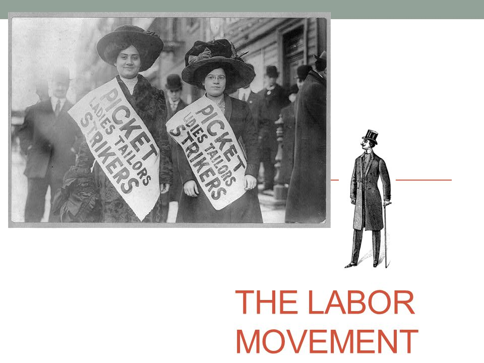 THE LABOR MOVEMENT