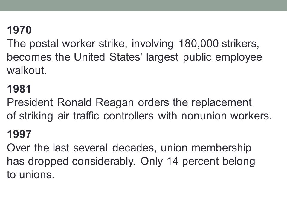 1970 The postal worker strike, involving 180,000 strikers, becomes the United States largest public employee walkout.