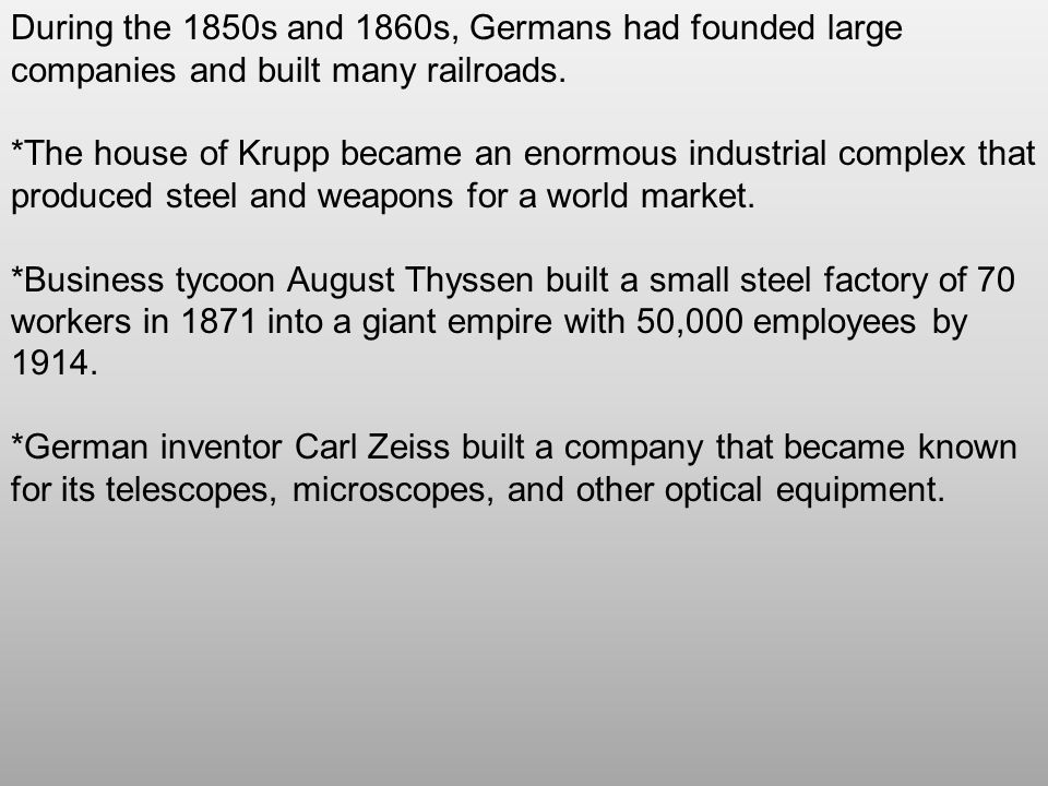 Promoting Scientific and Economic Development German industrialists were the first to see the value of applied science in developing new products such as synthetic chemicals (man made chemicals or products like plastic).