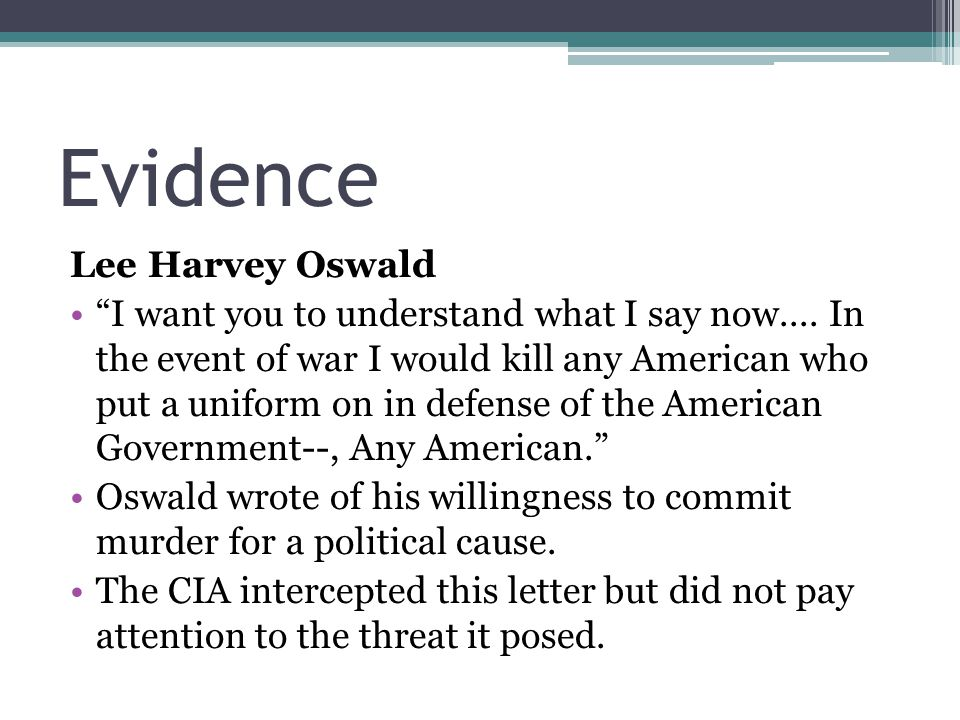 Evidence Lee Harvey Oswald I want you to understand what I say now....
