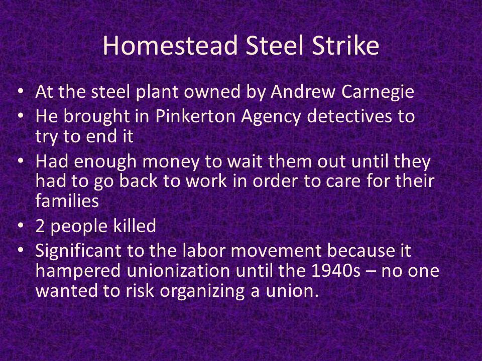 Homestead Steel Strike (1892) The Amalgamated Association of Iron & Steel Workers Homestead Steel Works