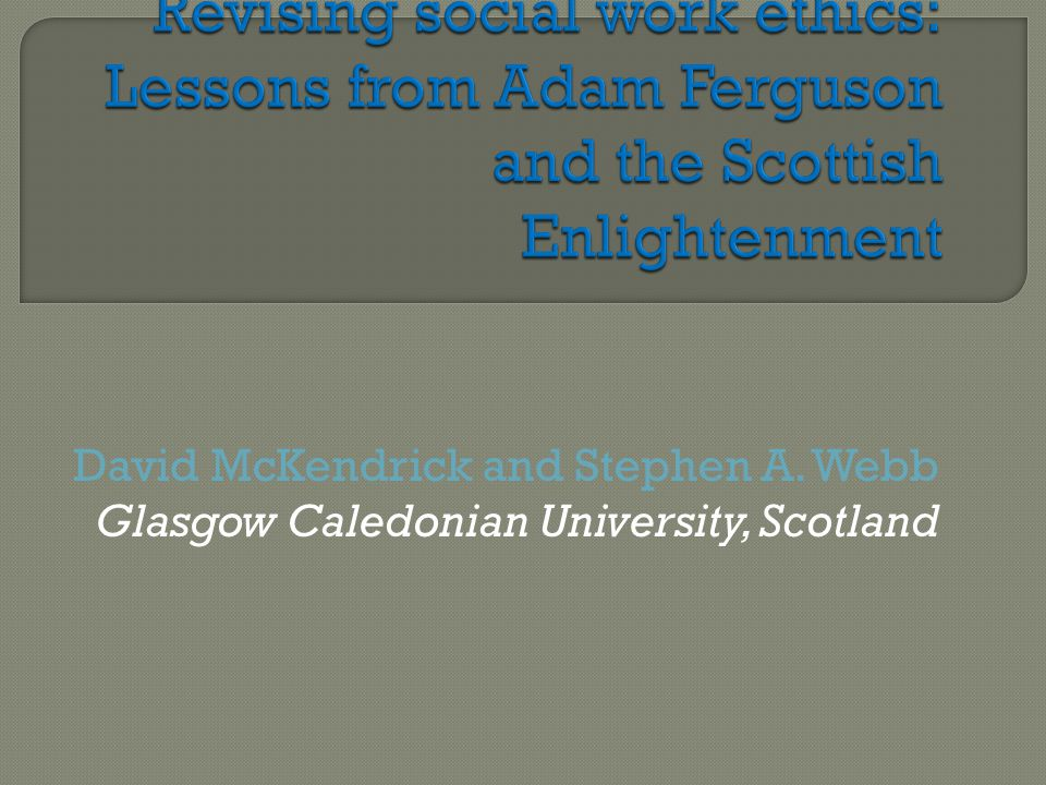 David McKendrick and Stephen A. Webb Glasgow Caledonian University, Scotland