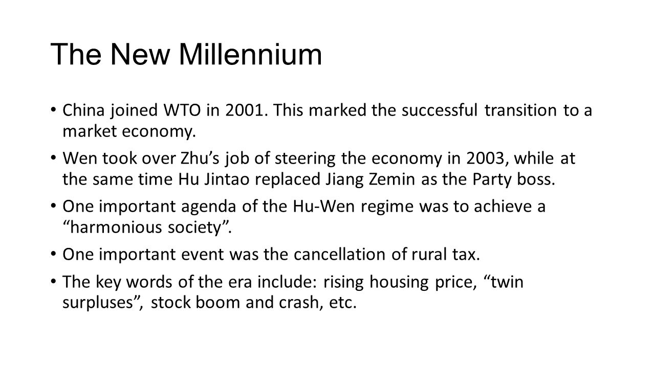 The New Millennium China joined WTO in 2001.