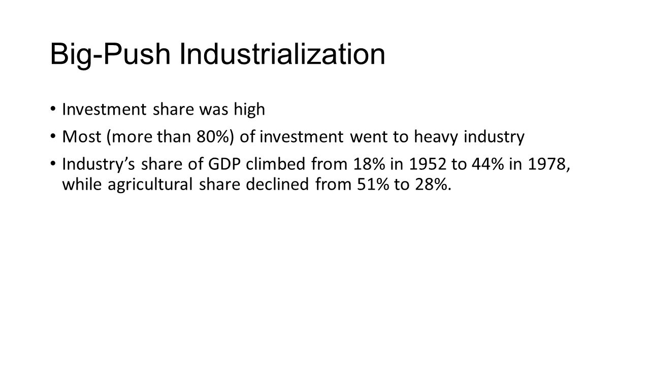 Why China Chose Big-Push Industrialization.