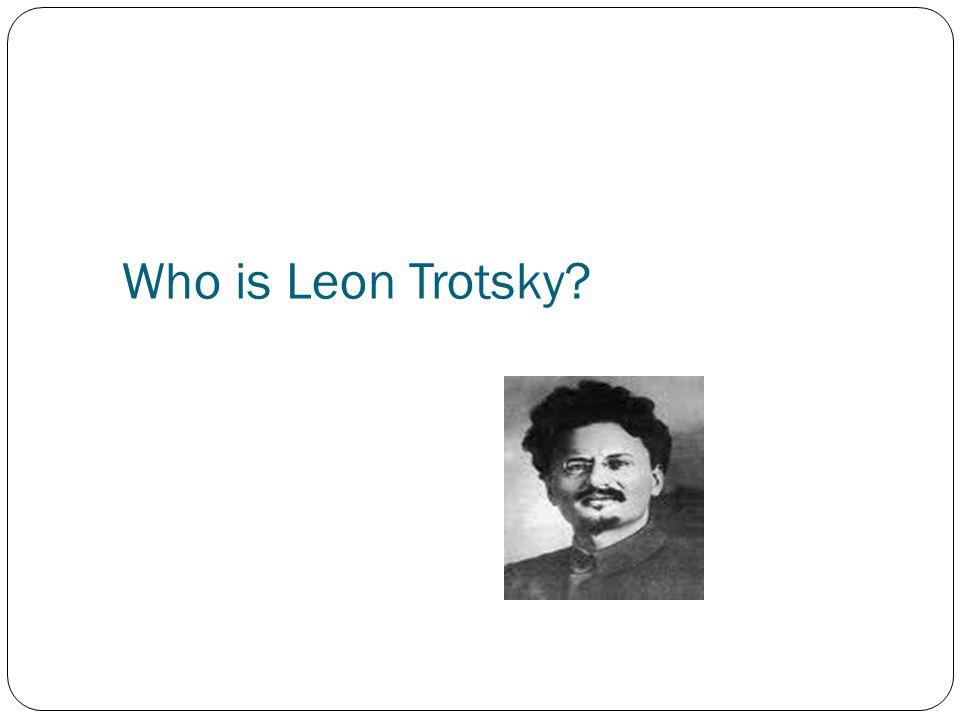 Who is Leon Trotsky?