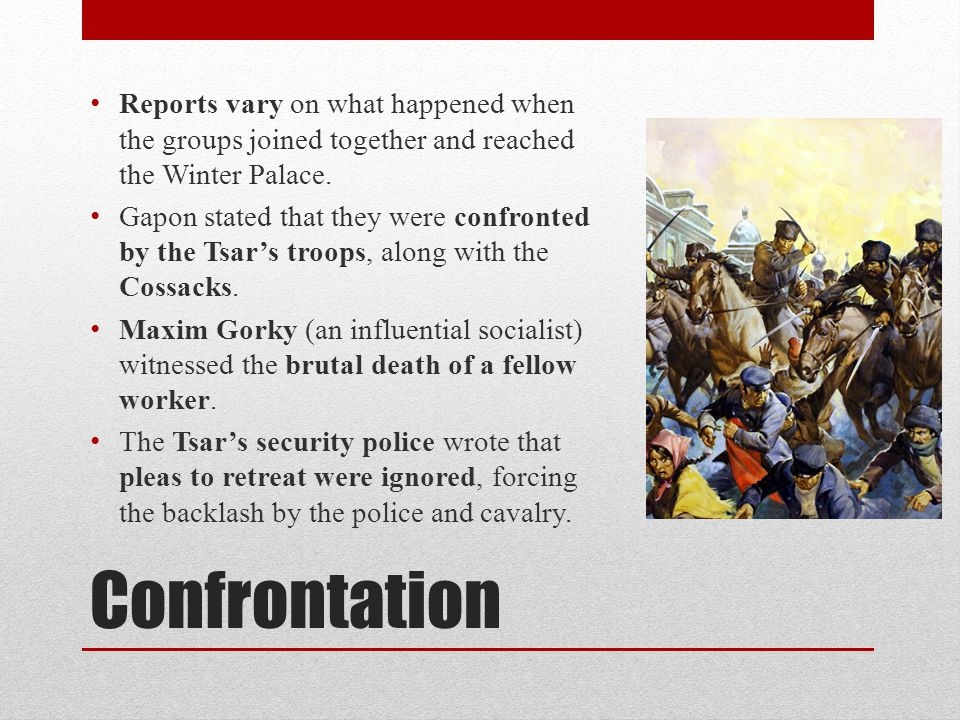 Confrontation Reports vary on what happened when the groups joined together and reached the Winter Palace.