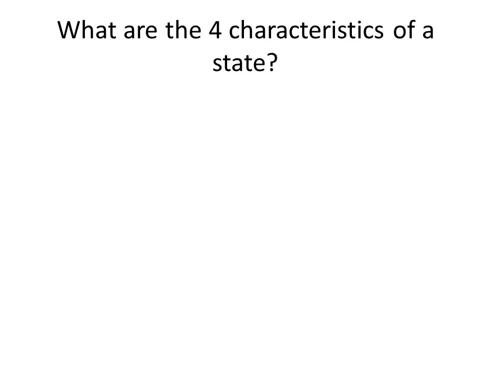 What are the 4 characteristics of a state?