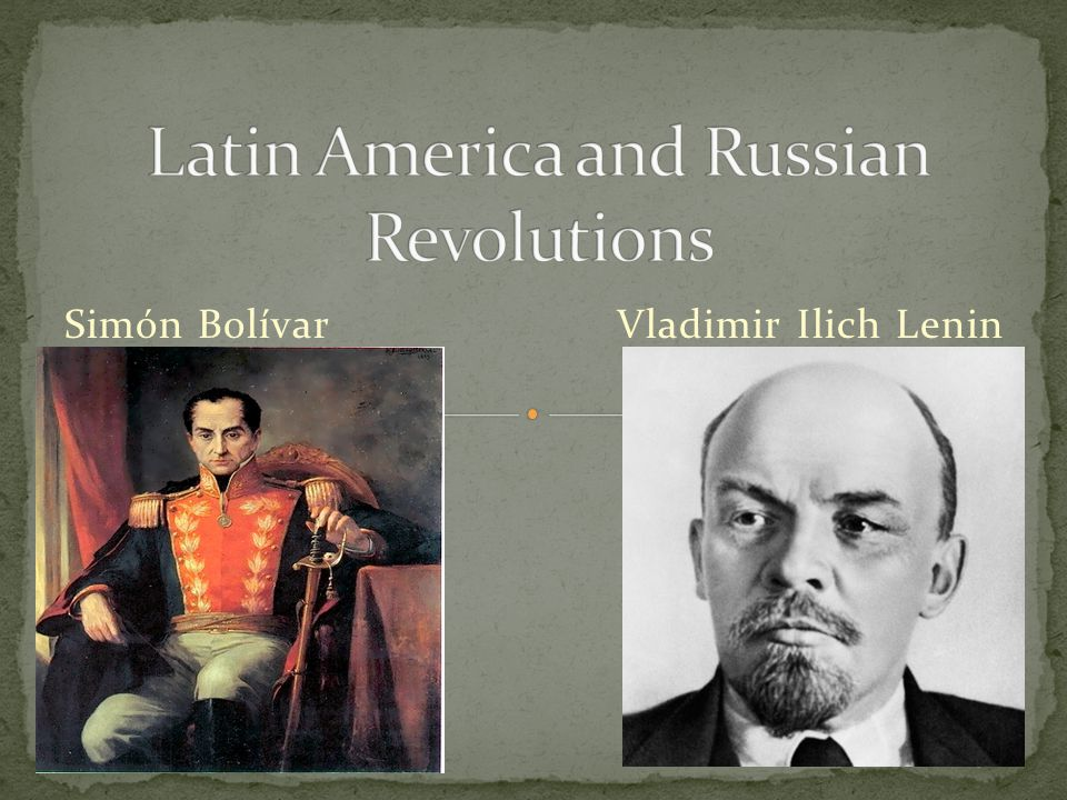 Simón Bolívar Vladimir Ilich Lenin