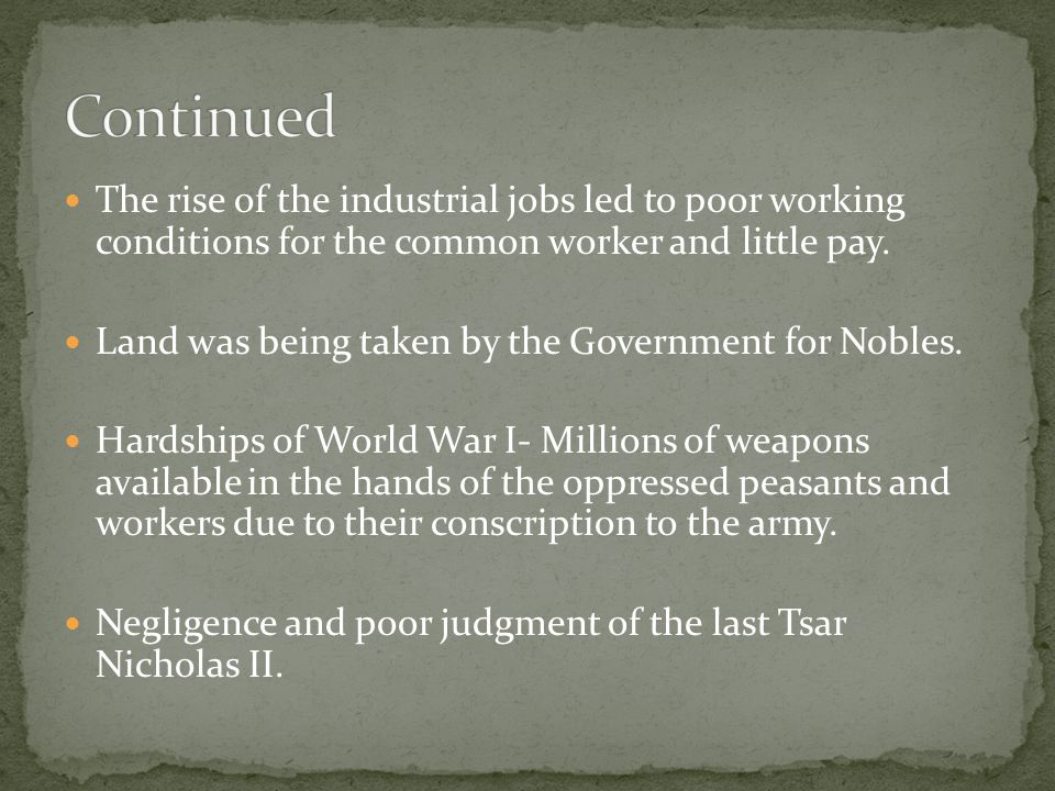 The rise of the industrial jobs led to poor working conditions for the common worker and little pay.