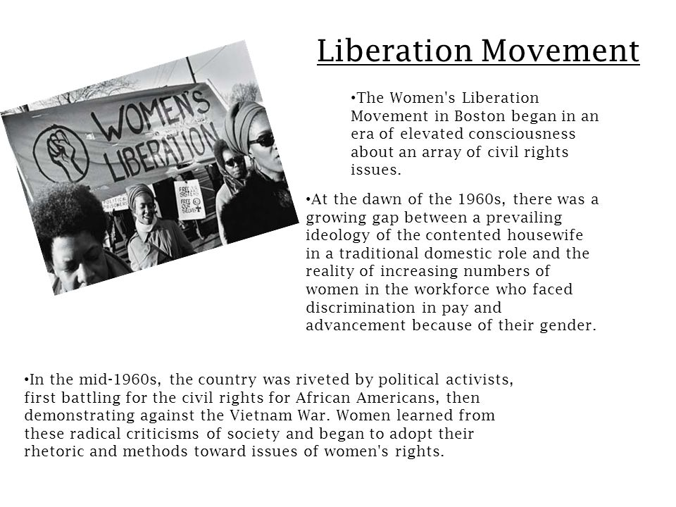 Continuation of the Women s Liberation Movement In 1969, women organized a conference at Emmanuel College with over 500 attendees.