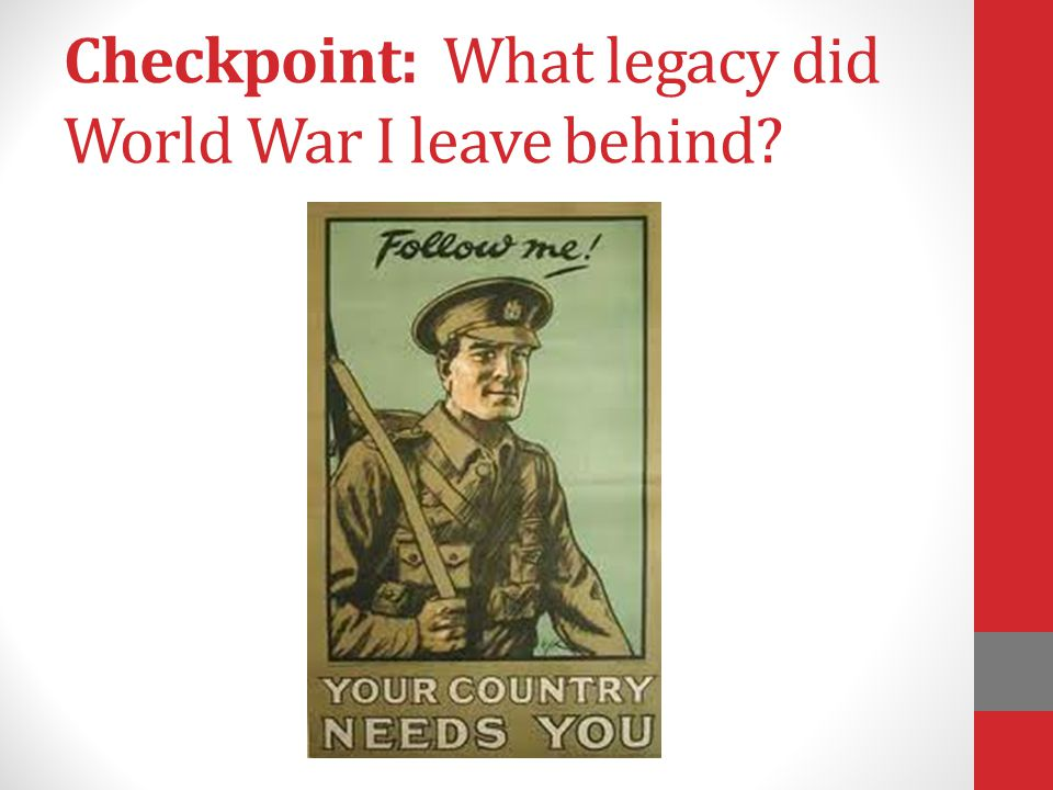 Checkpoint: What legacy did World War I leave behind?
