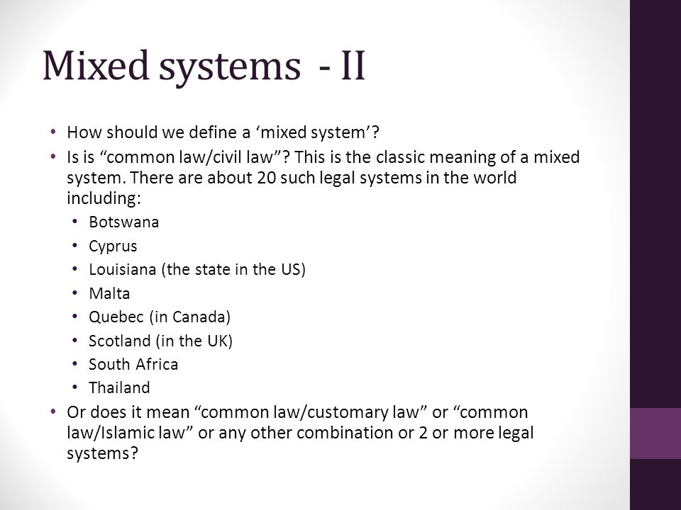 Mixed systems - II How should we define a 'mixed system'.