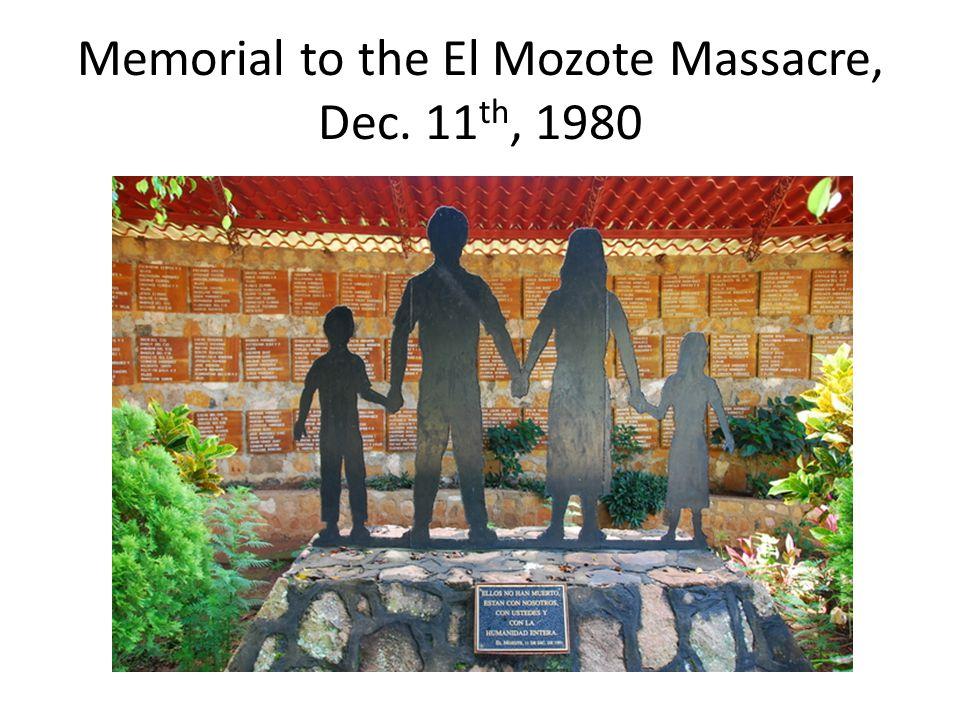 Memorial to the El Mozote Massacre, Dec. 11 th, 1980