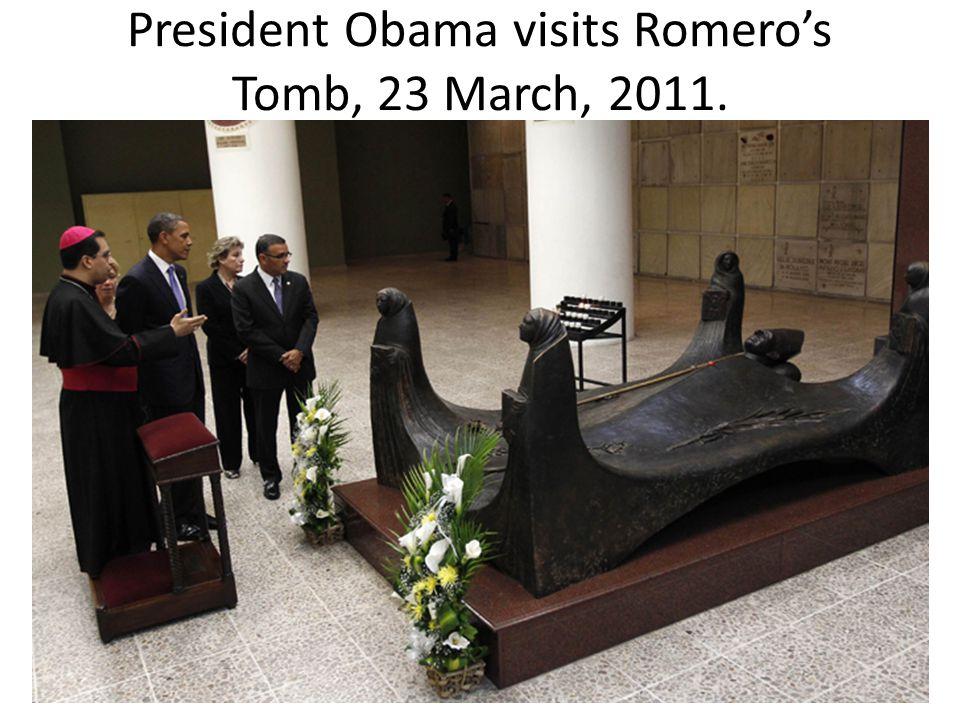 President Obama visits Romero's Tomb, 23 March, 2011.