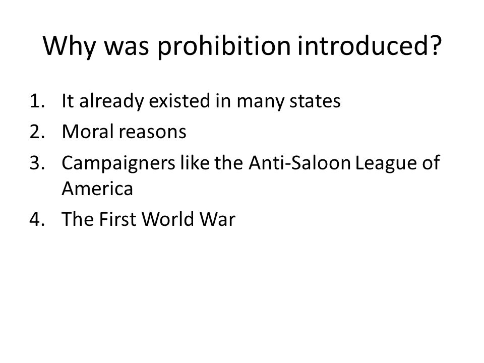 What does this source suggest about why prohibition was introduced