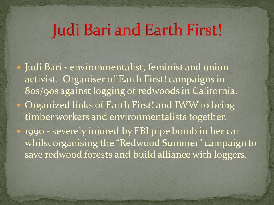 Judi Bari - environmentalist, feminist and union activist.