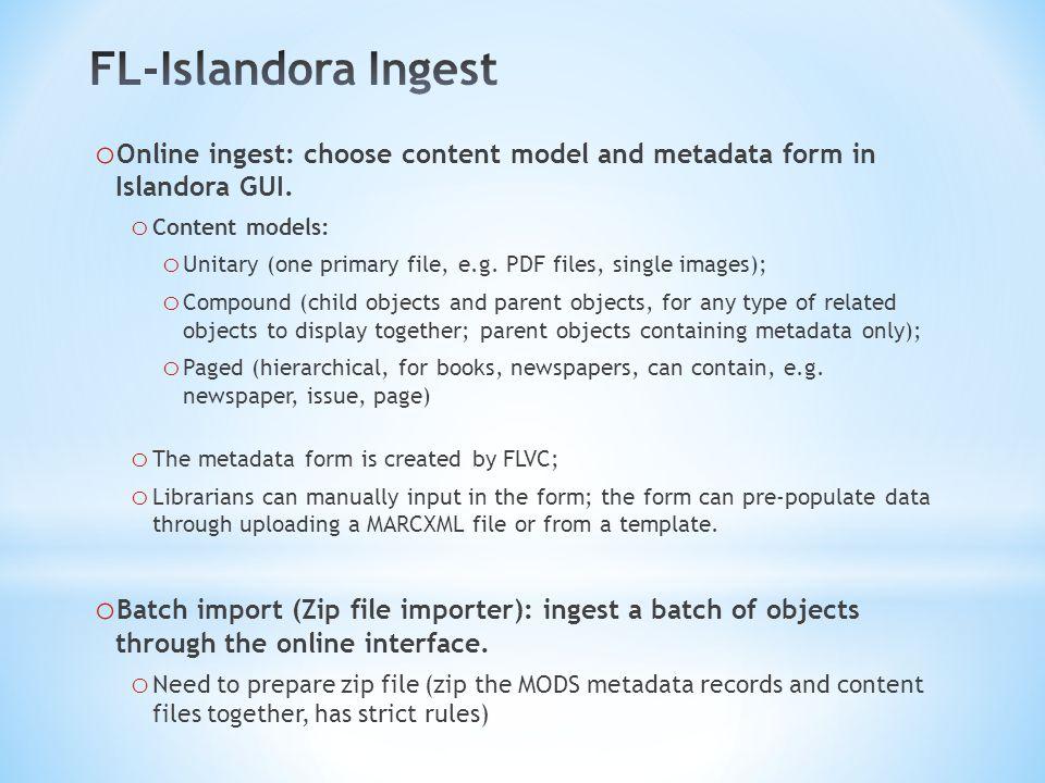 o Offline ingest: FTP content to server and program handles ingest.