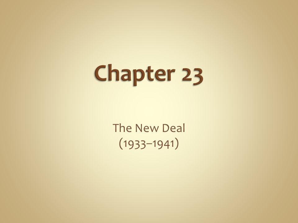 The New Deal (1933–1941)