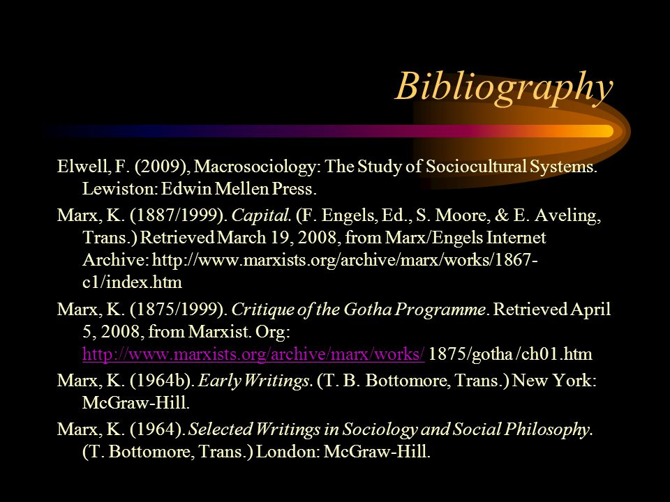 Bibliography Elwell, F.(2009), Macrosociology: The Study of Sociocultural Systems.