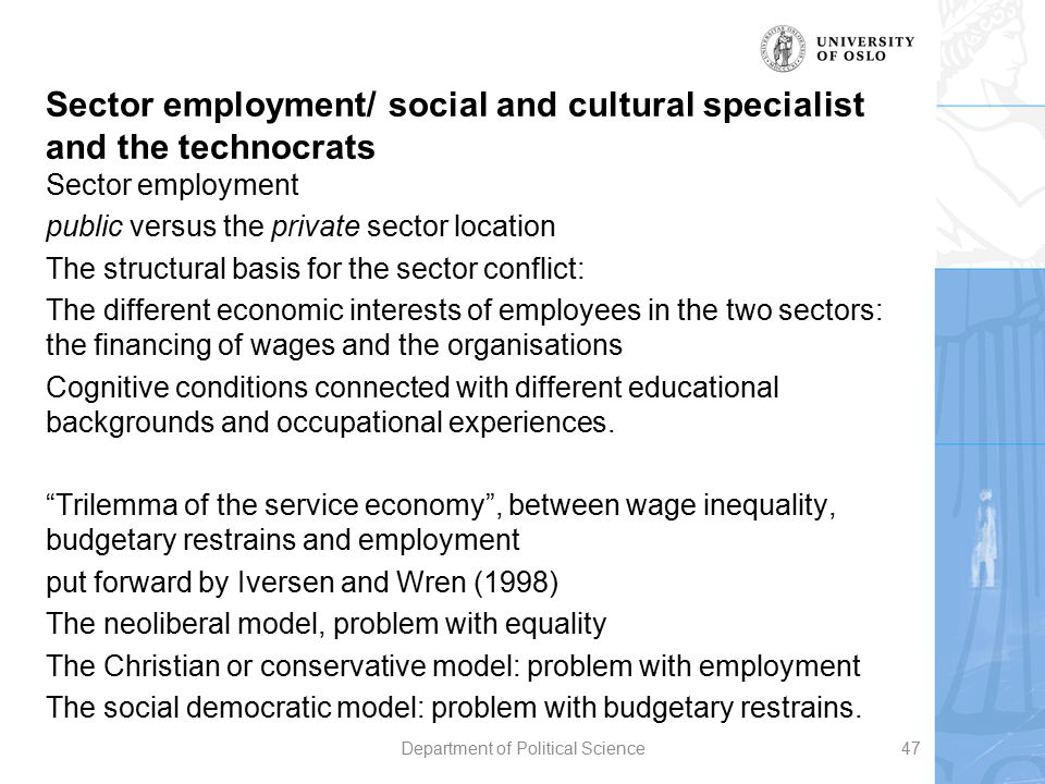 Sector employment/ social and cultural specialist and the technocrats Sector employment public versus the private sector location The structural basis