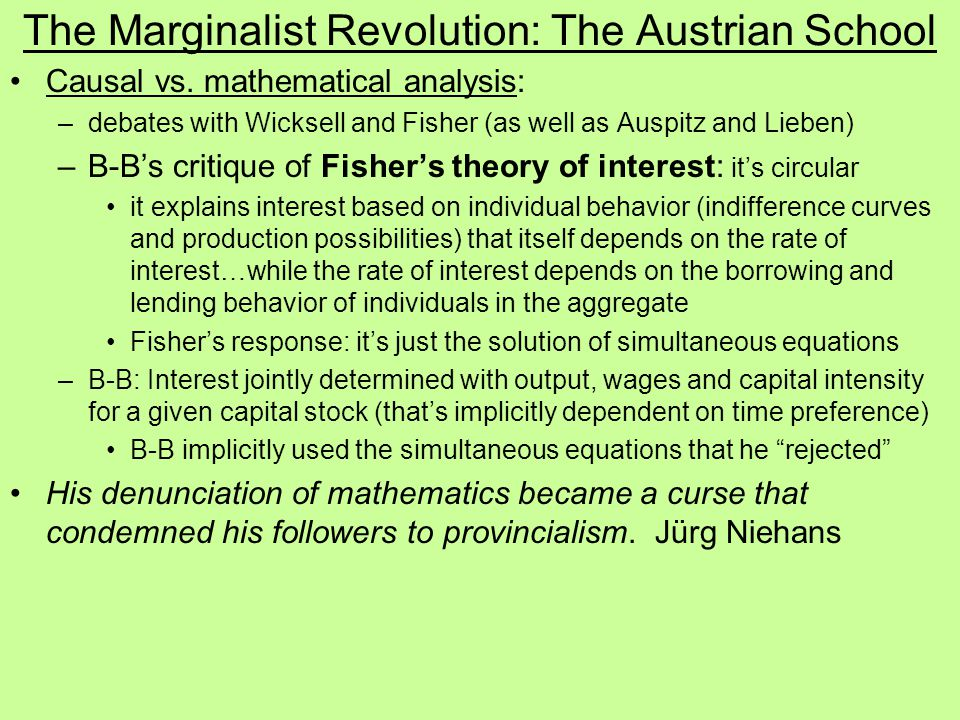 The Marginalist Revolution: The Austrian School Causal vs.