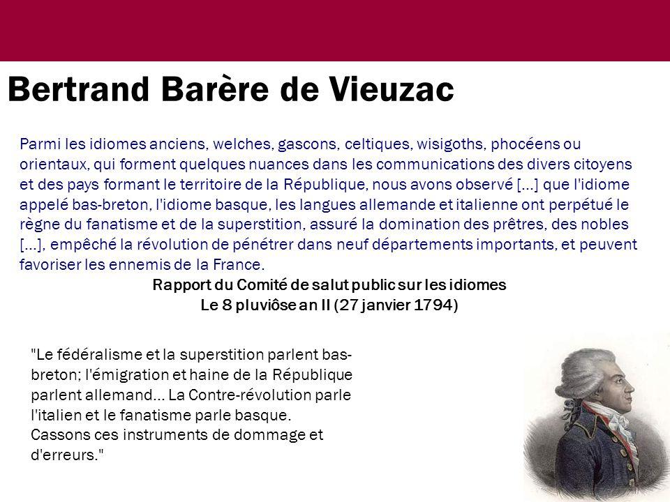 Le fédéralisme et la superstition parlent bas- breton; l émigration et haine de la République parlent allemand...