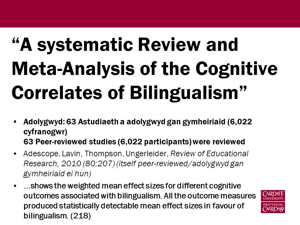 """A systematic Review and Meta-Analysis of the Cognitive Correlates of Bilingualism"" Adolygwyd: 63 Astudiaeth a adolygwyd gan gymheiriaid (6,022 cyfran"