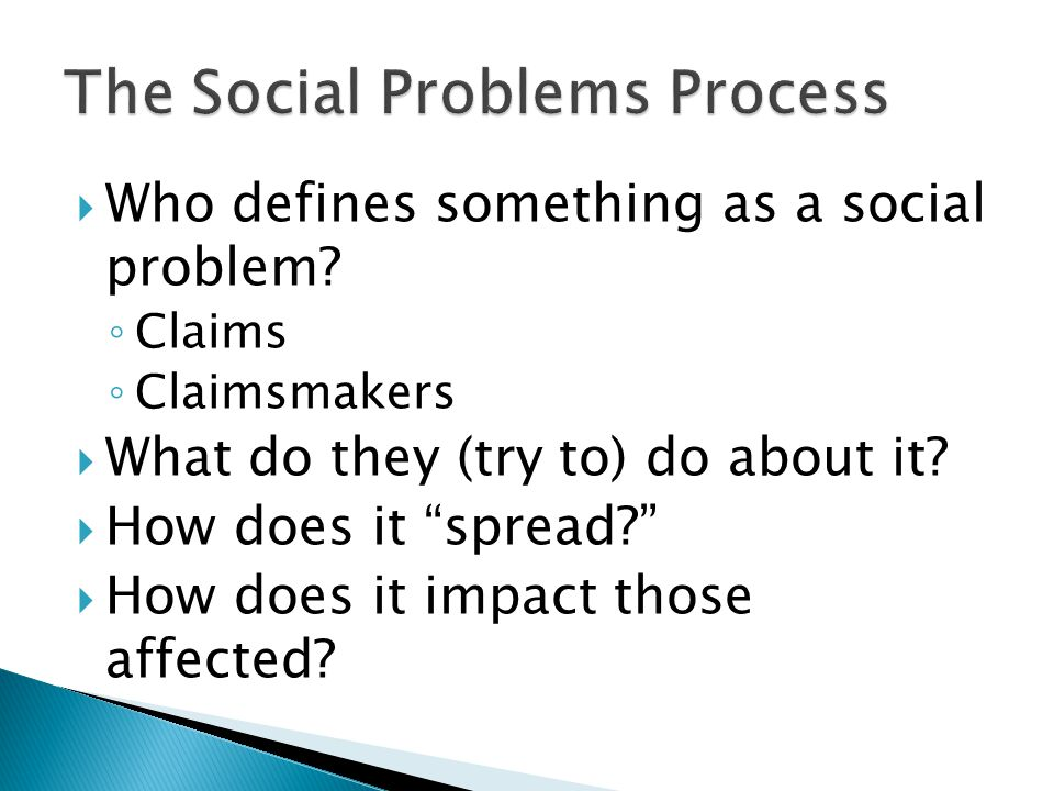  Who defines something as a social problem.