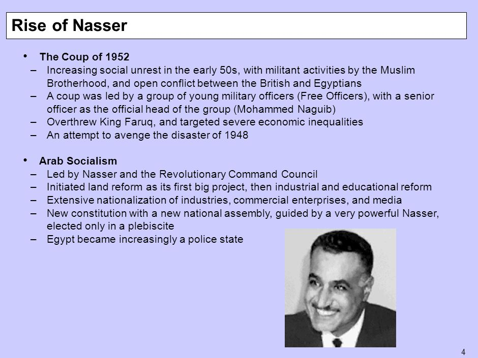 5 The Suez Crisis of 1956 –Nasser negotiated a British withdrawal by 1956, as well as the independence of Sudan –Nationalized the Suez canal in an attempt to defy the West and to generate income for his development projects –Britain, France, and Israel invaded, but the UN (backed by the US and Soviets) firmly intervened, forcing a ceasefire –Nasser emerged a hero, and grateful especially to the Soviet Union for its support –Implicated Western Europe as military allies of a hostile Israel Other Arab Military Coups –Syria: Military coups started in Syria in 1949 and continued until 1954 –In the 1954 elections, two forces emerged: a nationalist/socialist Ba'ath (Resurrection) Party, and the Communists –Iraq: Under King Faisal and his son until 1958; pro-Western orientation –Military coup in 1958 by Abd al-Karim Qasim killed off the royal family; subsequent military regimes until 1968—tried unsuccessful revolutionary land reform –Military was challenged by two political forces, Communists and Ba'athists –Coup led in part by Saddam Hussein and other Ba'athists took power in 1968 Suez Crisis and Arab Military Coups
