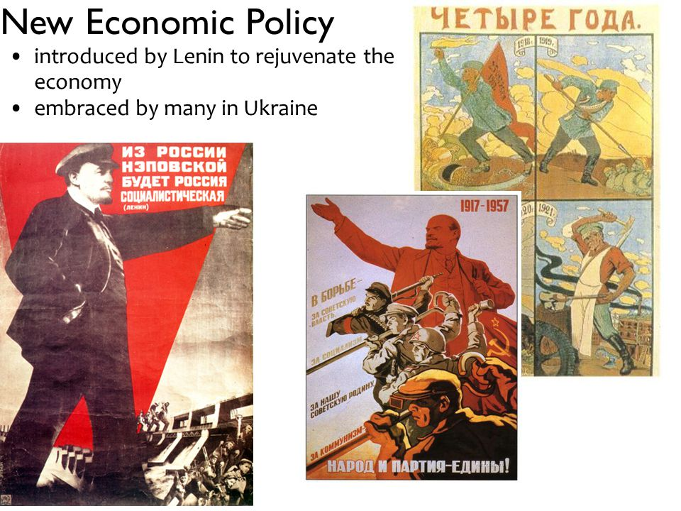 New Economic Policy introduced by Lenin to rejuvenate the economy embraced by many in Ukraine
