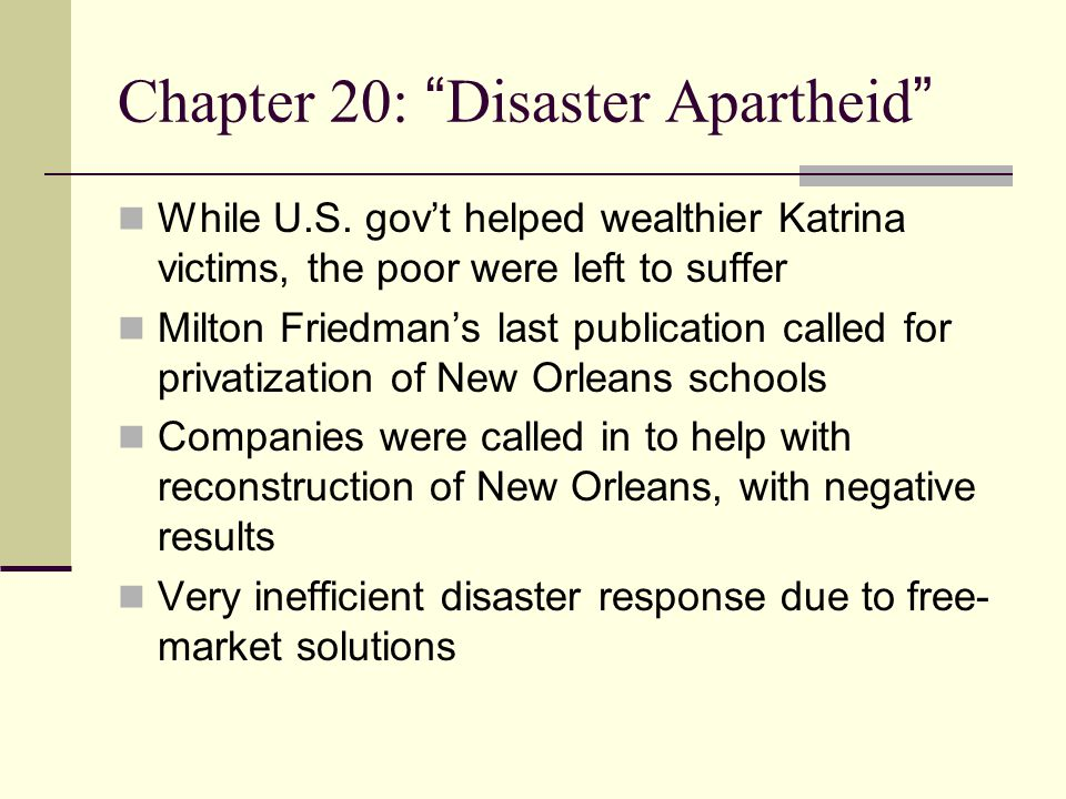 Chapter 20: Disaster Apartheid While U.S.