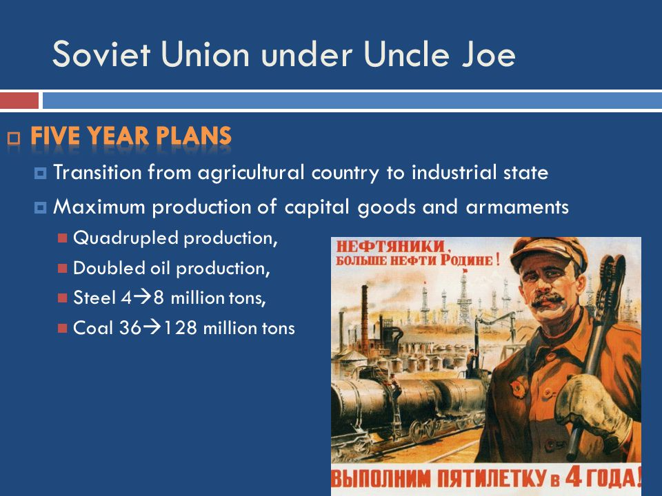 Soviet Union under Uncle Joe