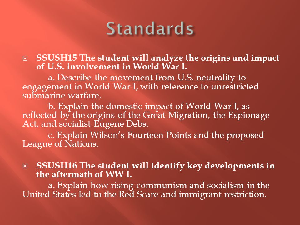  SSUSH15 The student will analyze the origins and impact of U.S.