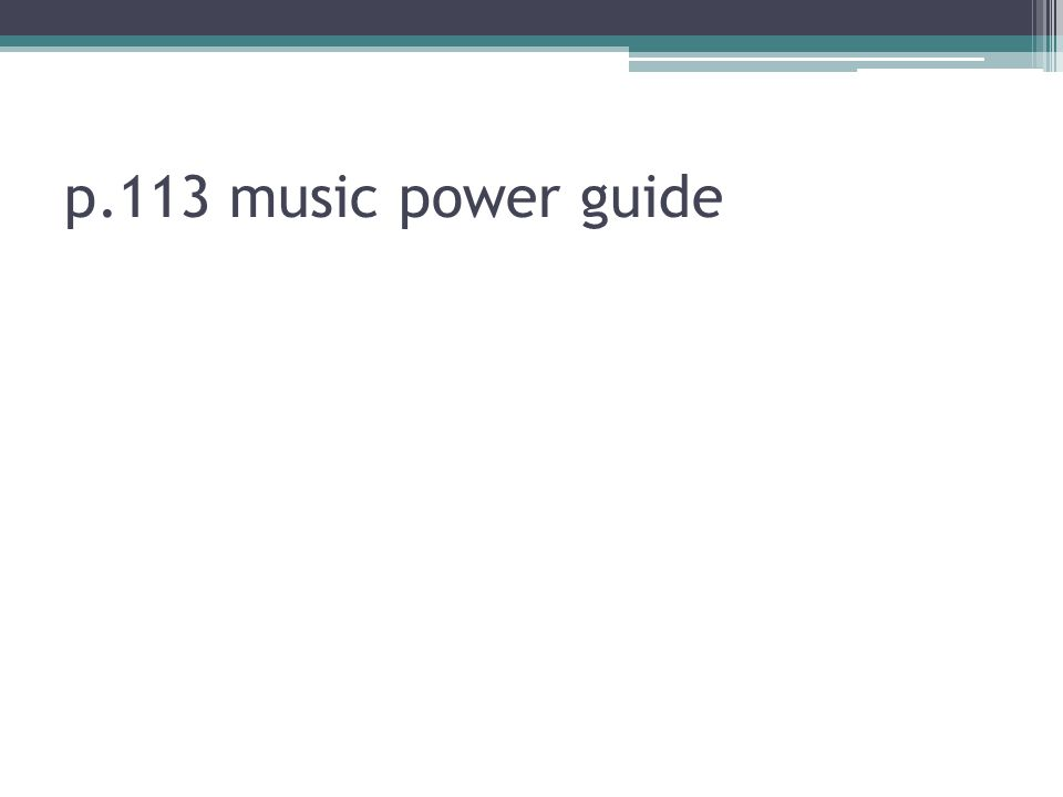 p.113 music power guide