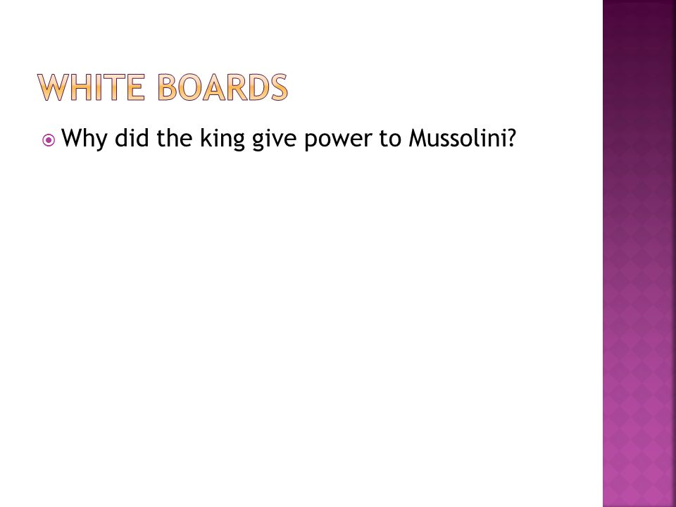  Why did the king give power to Mussolini?