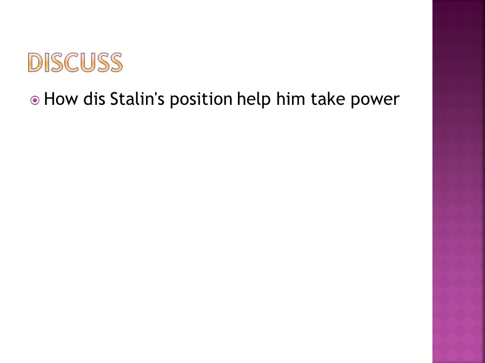  How dis Stalin s position help him take power