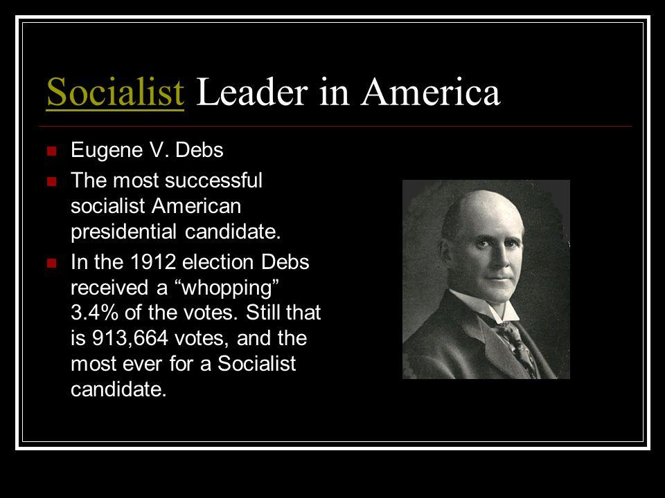 SocialistSocialist Leader in America Eugene V.