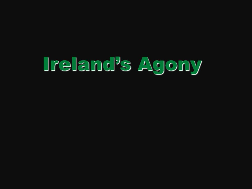 Ireland's terrible truth has now become inarguable. Click for next