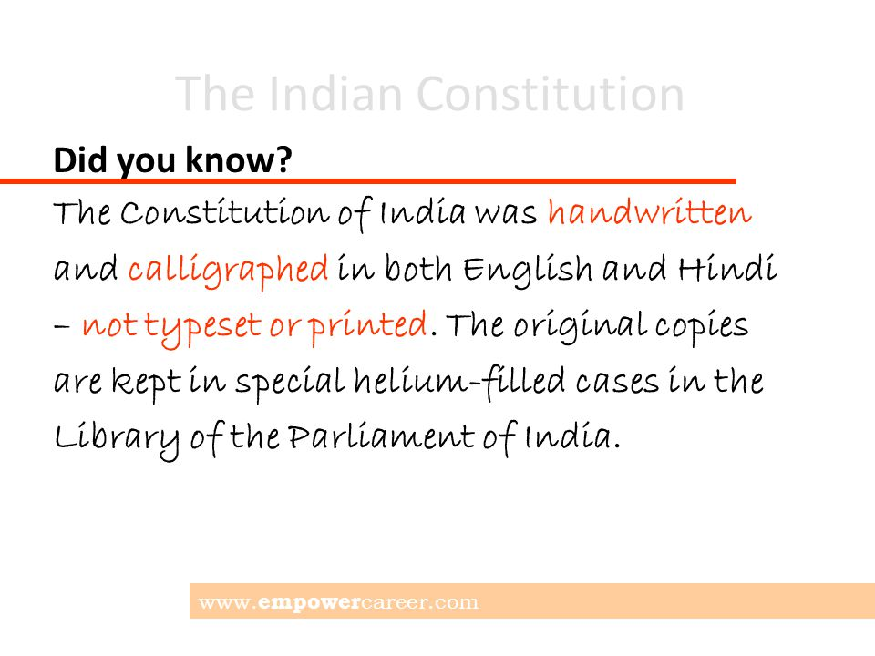 The Indian Constitution Did you know.