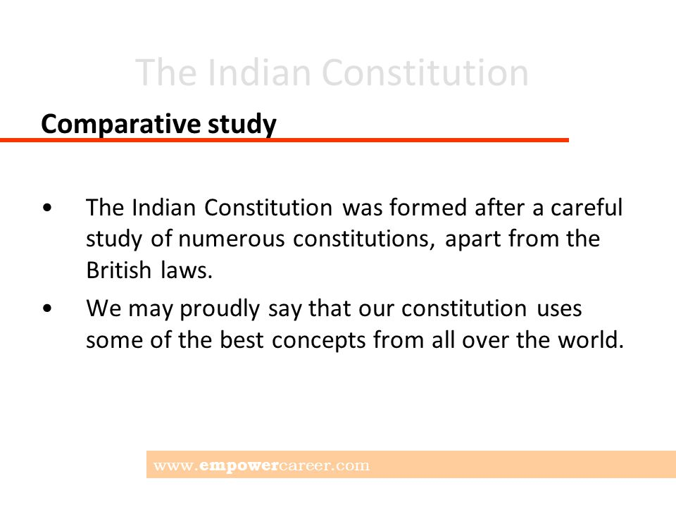 The Indian Constitution Basic Source The Indian Constitution bears a strong resemblance to the Govt of India Act, 1935.