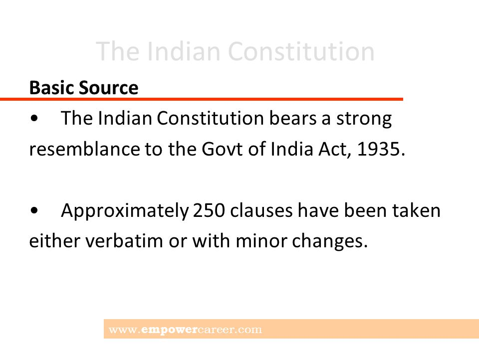The Indian Constitution Key Words SOVEREIGN: Independent of any external powers.