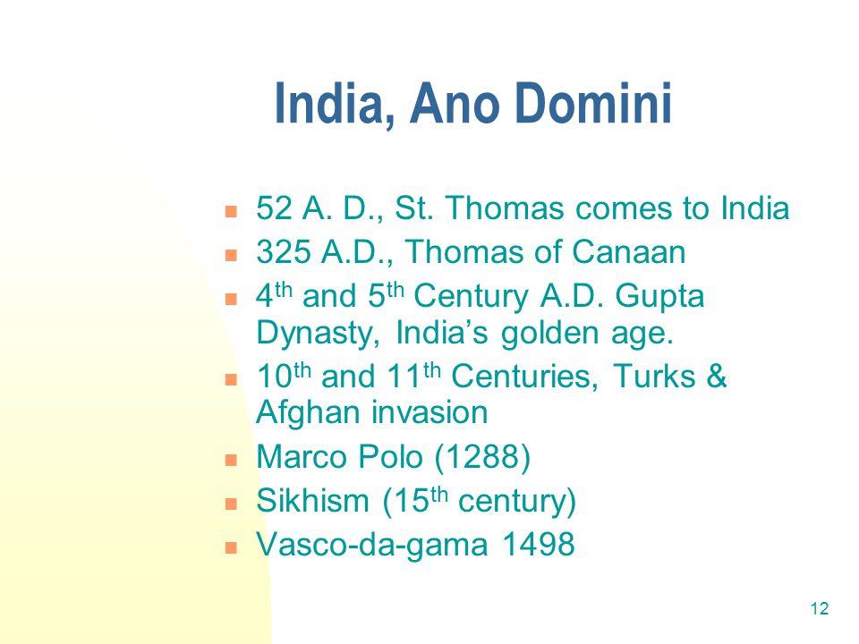 12 India, Ano Domini 52 A. D., St.
