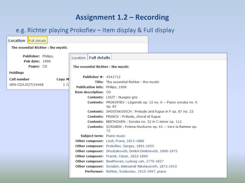 Assignment 1.2 – Recording e.g. Richter playing Prokofiev – Item display & Full display