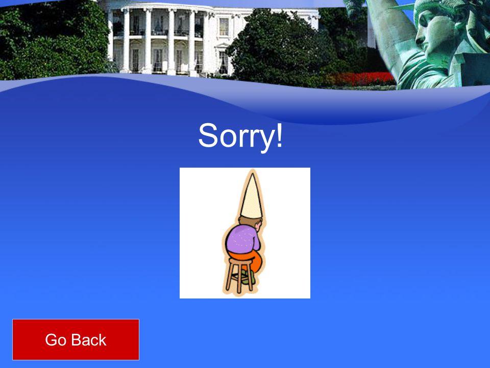 Sorry! Go Back