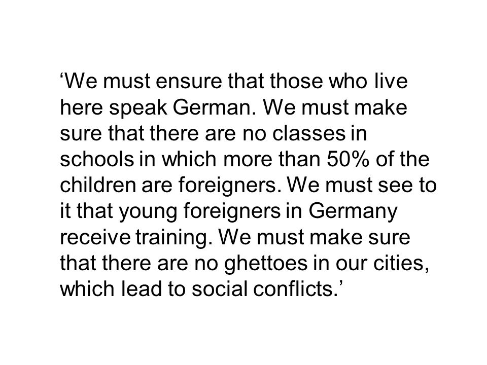 'The aim of integration is to achieve binding convictions.