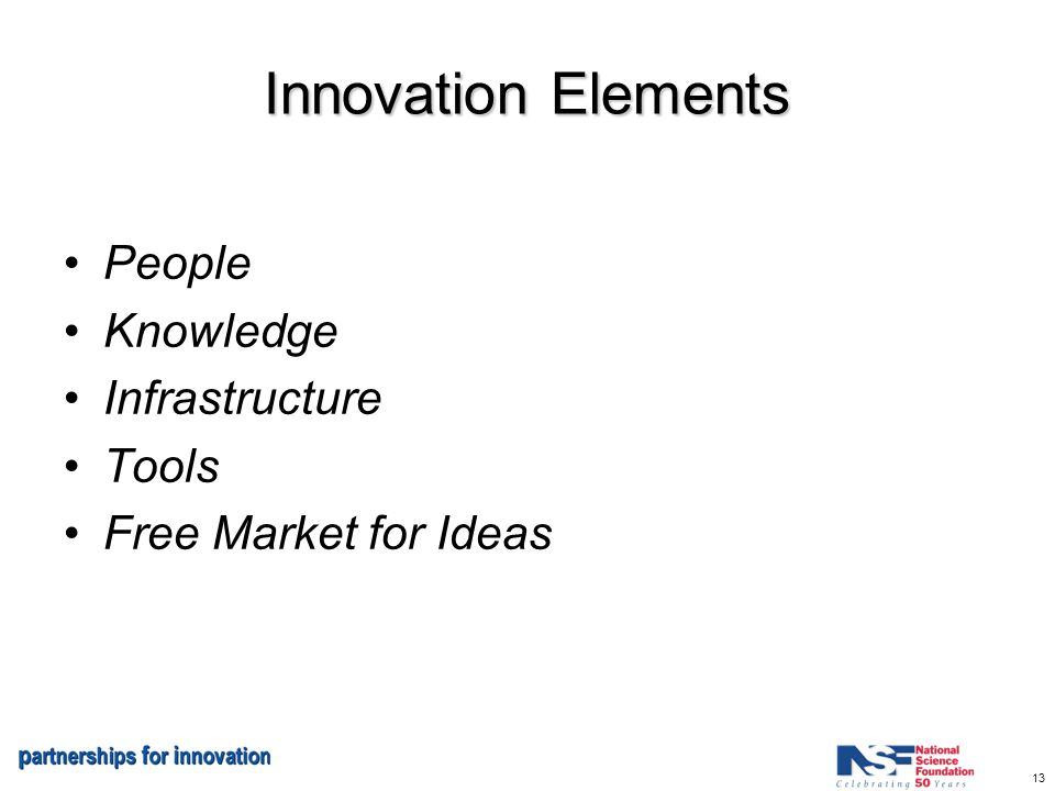 13 Innovation Elements People Knowledge Infrastructure Tools Free Market for Ideas