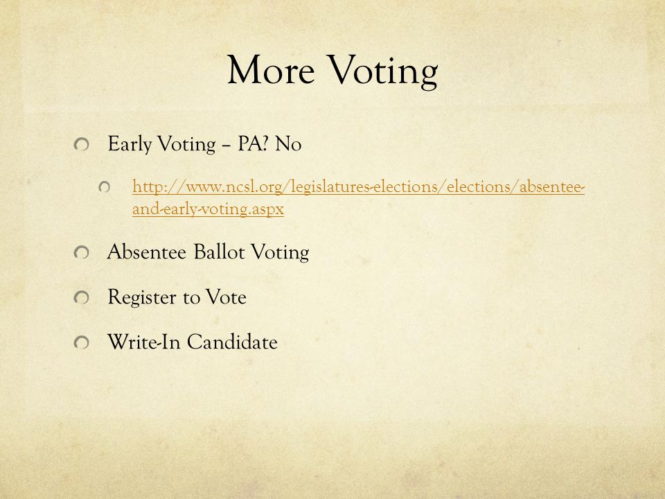 More Voting Early Voting – PA.